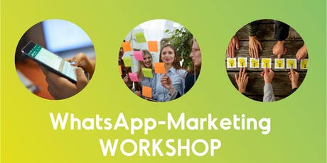 Workshop: Einführung ins WhatsApp-Marketing Tickets