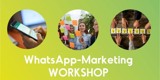 Workshop: Einführung ins WhatsApp-Marketing