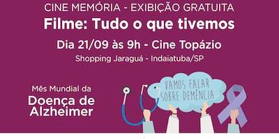 """Cine Memória - Exibição do Filme """"Tudo o que Tivemos"""""""