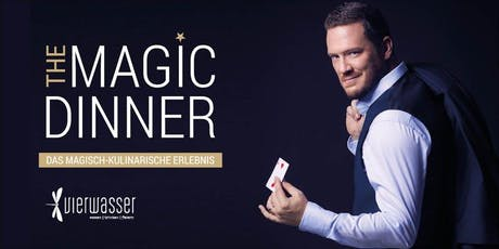 THE MAGIC DINNER - Magische Momente I Tickets