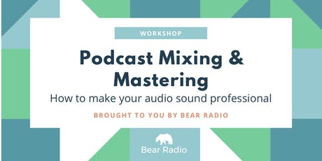 Podcast Mixing & Mastering  Tickets
