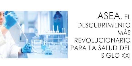 18 octubre 2019, 17h en VALENCIA: ASEA, EL DESCUBRIMIENTO PARA LA SALUD MÁS REVOLUCIONARIO DEL SIGLO XXI entradas