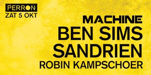 MACHINE: BEN SIMS, SANDRIEN, ROBIN KAMPSCHOER