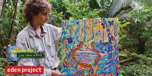 John Dyer Exhibition - 'Last Chance to Paint' at The Eden Project