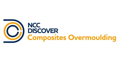 NCC Discover: Composites Overmoulding 2019 tickets