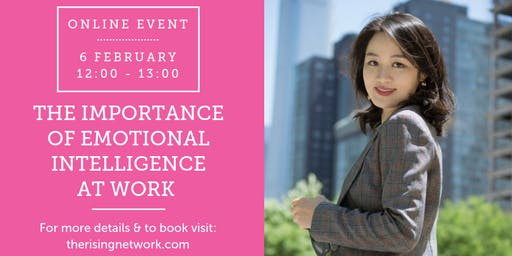 ONLINE EVENT: The Importance of Emotional Intelligence At Work