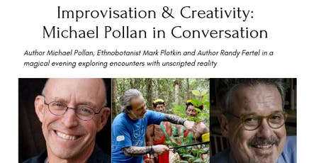 Improvisation & Creativity: Michael Pollan in Conversation tickets
