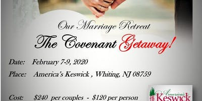 "Marriage Retreat ""The Covenant Getaway"" 2020"