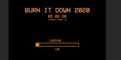 Burn It Down Festival 2020
