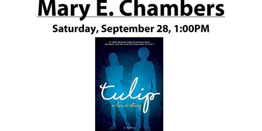 TULIP: A LOVE STORY By: MARY E. CHAMBERS