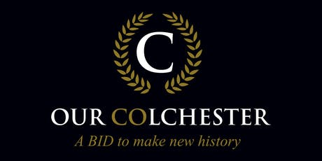 Our Colchester BID: One Year On tickets
