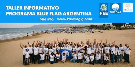Taller Informativo Programa Blue Flag Argentina. www.feeargentina.org entradas