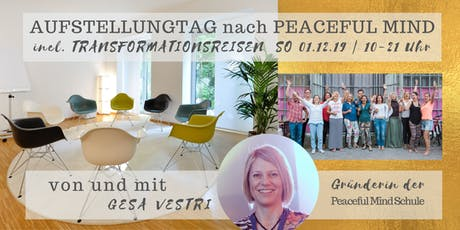AUFSTELLUNGSTAG nach Peaceful Mind | mit sofortiger Transformation Tickets