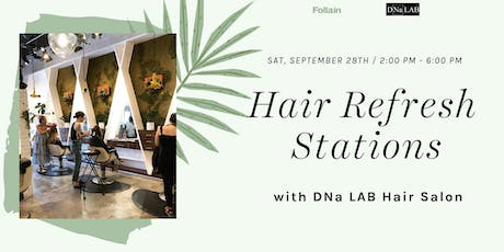 Hair Refresh Stations with DNa Lab Hair Salon tickets
