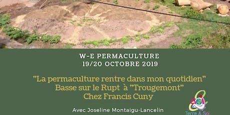 """""""La Permaculture rentre dans mon quotidien"""" billets"""