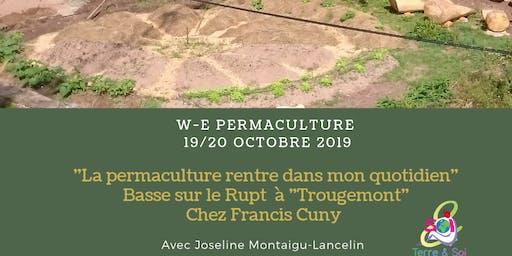 """""""La Permaculture rentre dans mon quotidien"""""""