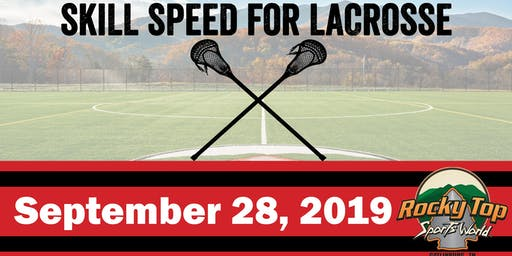 Skill Speed for Lacrosse Clinic with Rob Slade, C.S.C.S