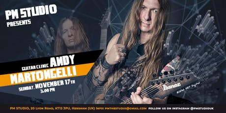 ANDY MARTONGELLI GUITAR CLINIC tickets