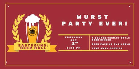 Feastbound! Eastbound Beer Hall's Wurst Party Ever! tickets