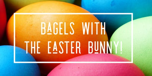 Bagels & the Easter Bunny