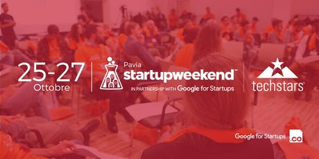 Techstars Startup Weekend Pavia | 25-27 Ottobre 2019 tickets