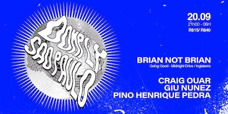 Domply Sao Paulo : convida Brian Not Brian ★★ ingressos