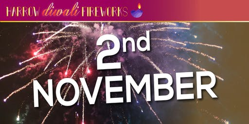 DIWALI Fireworks  Harrow, invites | Brent | Wembley and surrounding 2nd nov