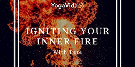 Igniting your inner fire tickets
