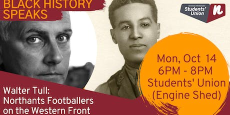Walter Tull: Northants Footballers on the Western Front - with Phil Vasili tickets