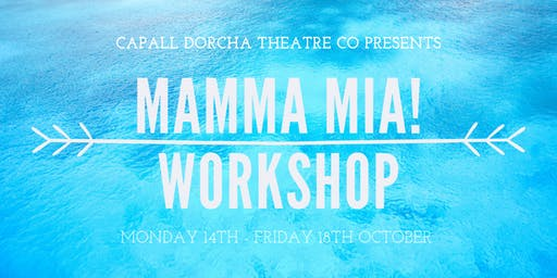 MAMMA MIA! October Workshop (with Bronze Arts Award)