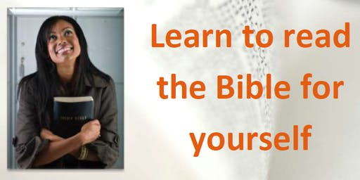 Learn to read the Bible for yourself - free seminars at Waingels College