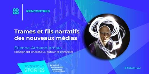 Trames et fils narratifs des nouveaux médias | TS Festival