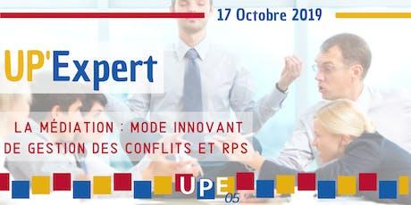 UP'Expert | La médiation : mode innovant de gestion des conflits et RPS billets