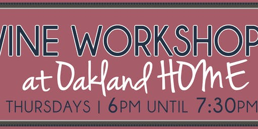 Oakland HOME's Wine & Charcuterie Workshop -Entertaining for the Holidays