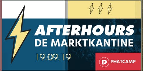 Phatcamp Afterhours: De Marktkantine tickets