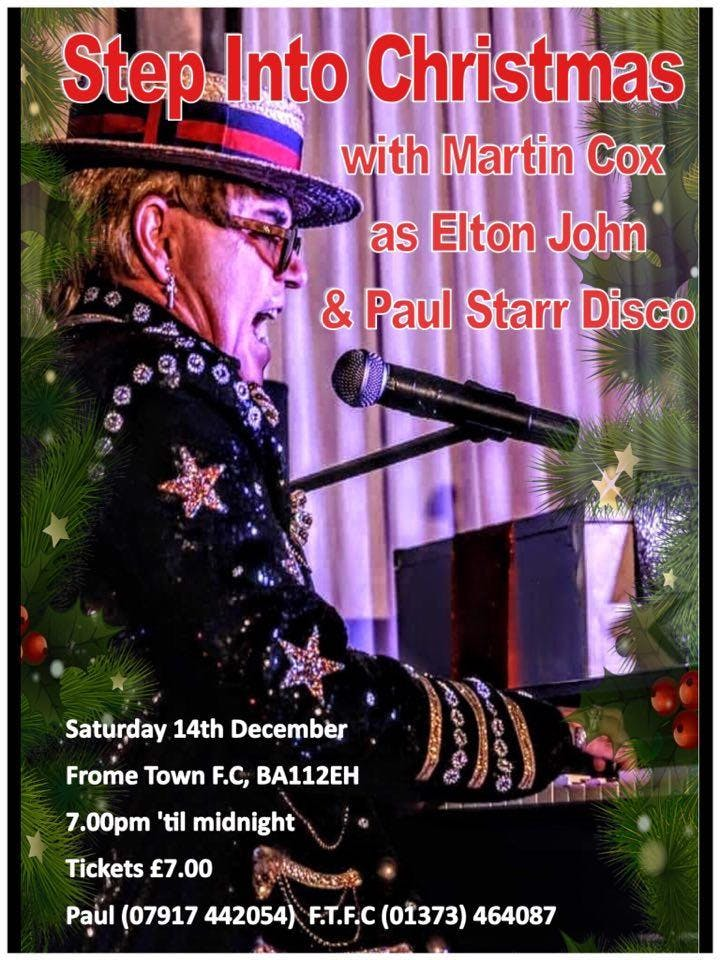 Step Into Christmas.Step Into Christmas With Martin Cox As Elton John Paul Starr Disco