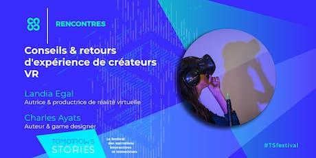 Conseils & retours d'expérience de créateurs VR | TS Festival tickets