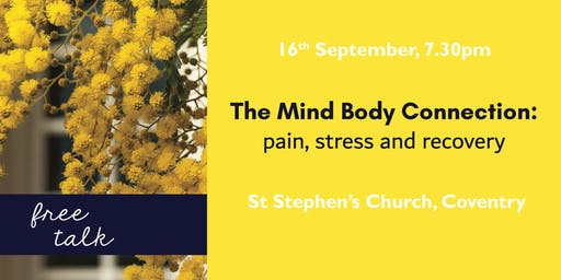 The Mind Body Connection: pain, stress and recovery