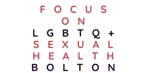 LGBTQ+ Sexual Health focus group - Bolton