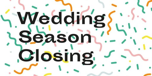 Wedding Season Closing 2019