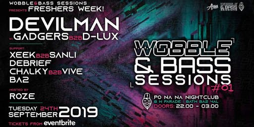 Wobble&Bass Sessions: Devilman - FRESHERS WEEK