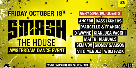 Smash The House - ADE tickets