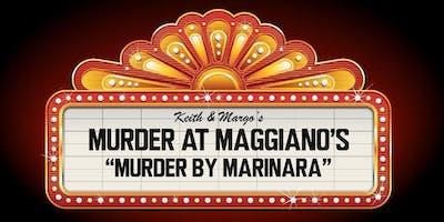 Murder Mystery Dinner at Maggiano's: Murder By Marinara