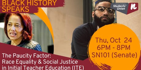 The Paucity Factor: Race Equality & Social Justice  in Initial Teacher Training (ITE) - with Heather McClue tickets