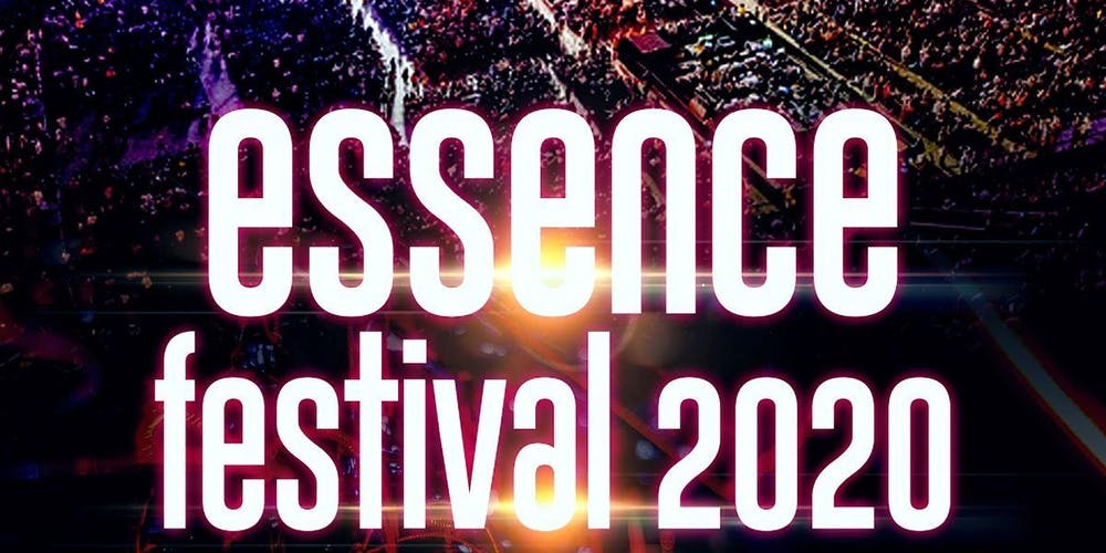 Essence Festival Lineup 2020.2020 Essence Music Festival Hotel Packages Available