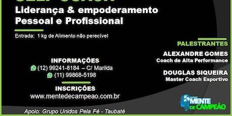 Self Coach - Liderança e Empoderamento Pessoal e Profissional ingressos