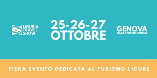 BLOGGER - VLOGGER - PRESS Liguria Travel Show 2019