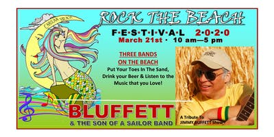 2nd Annual Rock The Beach Festival featuring BLUFFETT and the Son of a Sailor Band-Rescheduled for March 21st, 2020