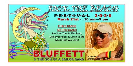 2nd Annual Rock The Beach Festival featuring BLUFFETT and the Son of a Sailor Band-Rescheduled for March 21st, 2020 tickets
