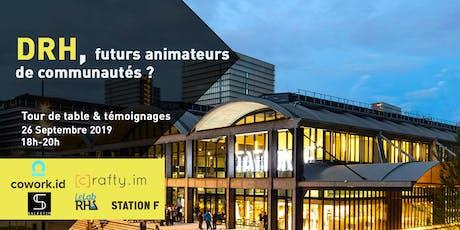 Station F startup meetup : Les DRH, futurs animateurs de communautés ? billets